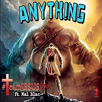 Anything (feat. Mal Blac)