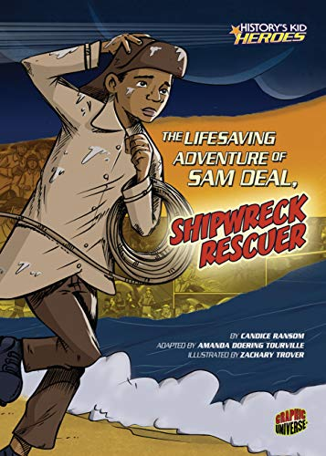 The Lifesaving Adventure of Sam Deal, Shipwreck Rescuer (History's Kid Heroes) (English Edition)
