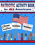 PATRIOTIC ACTIVITY BOOK: for ALL Americans