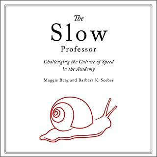 The Slow Professor cover art