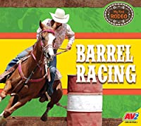 Barrel Racing (My First Rodeo)