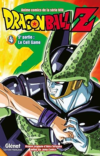 Dragon Ball Z - 5e partie - Tome 04: Cell Game