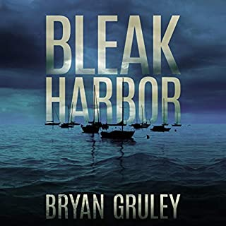 Bleak Harbor     A Novel               By:                                                                                                                                 Bryan Gruley                               Narrated by:                                                                                                                                 Scott Merriman                      Length: 11 hrs and 13 mins     1 rating     Overall 5.0