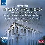 Rossini, G.: Bianca e Falliero [Opera] (Forte, Yarovaya, Tarver, Anderzhanov, Poznań Camerata Bach Choir, Virtuosi Brunensis, Fogliani)
