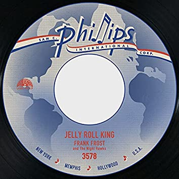Jelly Roll King / Crawl Back