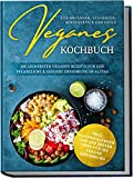 Veganes Kochbuch für Anfänger, Studenten, Berufstätige und Faule: Die leckersten veganen Rezepte für eine pflanzliche & gesunde Ernährung im Alltag - inkl. Saisonkalender | von Edition Dreiblatt
