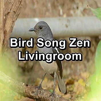Bird Song Zen Livingroom