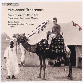 Tcherepnin, A.: Piano Concertos Nos. 1, 3 / Festmusik / Symphonic March