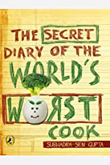 The Secret Diary of the World's Worst Cook Kindle Edition