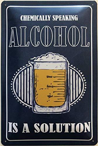 Deko7 blikken bord 30 x 20 cm Bier Spreuk: Chemically Speaking - alcohol - is a Solution