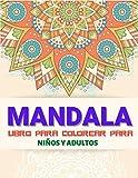 Mandalas libro para colorear para niños y adultos: Gran libro para colorear de Mandala para adultos ...