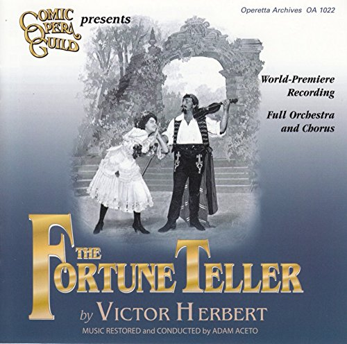The Fortune Teller - World Premiere Recording - US Cast 2008