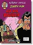 Zappy Max, Ca Va Bouillir