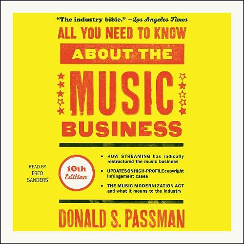 All You Need to Know About the Music Business Audiobook By Donald S. Passman cover art