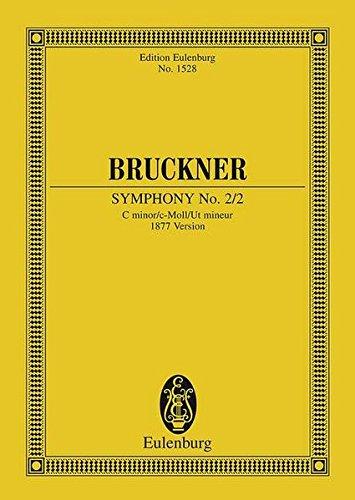 Sinfonie Nr. 2 c-Moll: 2. Fassung (1877). Orchester. Studienpartitur. (Eulenburg Studienpartituren)