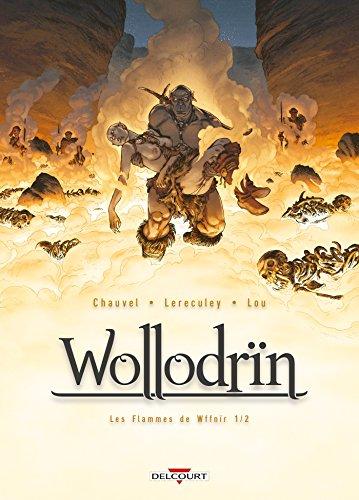 Wollodrïn T07: Les flammes de Wffnïr 1/2