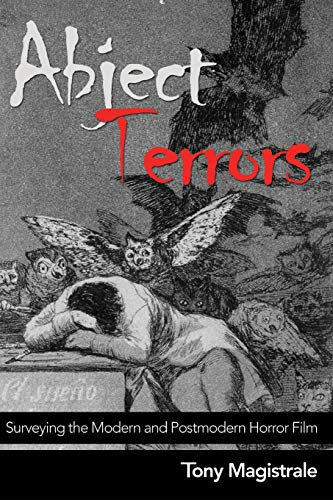 Abject Terrors: Surveying the Modern and Postmodern Horror Film