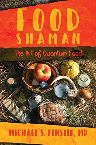 Food Shaman: The Art of Quantum Food