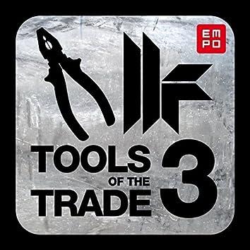 Tools of the Trade 3 (feat. Cevin Fisher, Novika, Kirsty Hawkshaw, Dajae, William Cartwright, Neve, Joel Edwards)