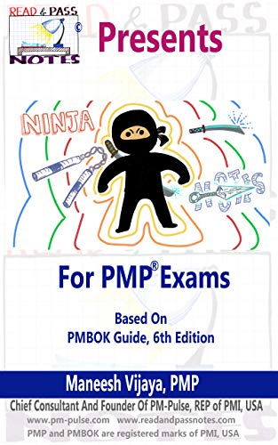 Ninja Notes - For PMP Exams (Based on Latest PMBOK Guide 6th Edition): Another unique offering from Read & Pass Notes (English Edition)