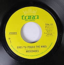 Mocedades 45 RPM Eres Tu (Touch the Wind) / Touch the Wind (Eres Tu)