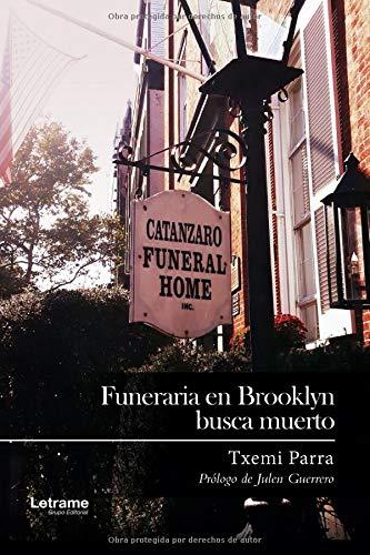 Funeraria en Brooklyn busca muerto (Novela)