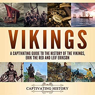 Vikings: A Captivating Guide to the History of the Vikings, Erik the Red and Leif Erikson audiobook cover art