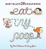 Eat, Cry, Poop (Volume 35) (Baby Blues)