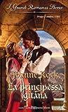 La principessa gitana (Italian Edition)