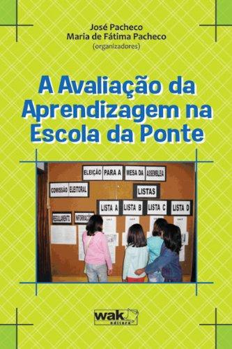 A Avaliação da Aprendizagem na Escola da Ponte