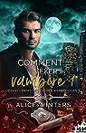 Département des crimes vampiriques, tome 1 : Comment vexer un vampir par Winters