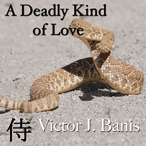 A Deadly Kind of Love Audiobook By Victor J. Banis cover art