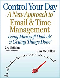 Control Your Day: New Approach to Email Management Using Outlook