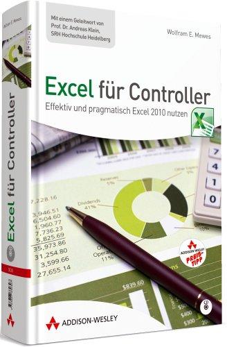 Excel für Controller (R): Effektiv und pragmatisch Excel 2010 nutzen (Sonstige Bücher AW)