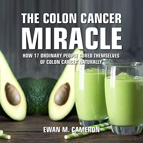 The Colon Cancer Miracle audiobook cover art