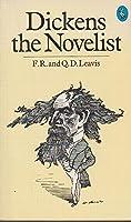 Dickens the Novelist (Pelican)