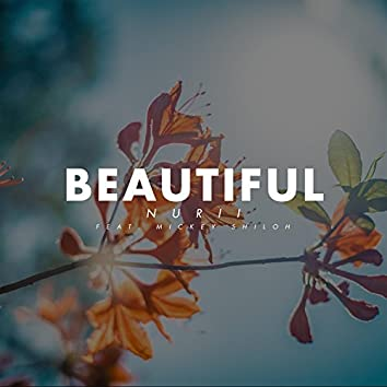 Beautiful (feat. Mickey Shiloh)