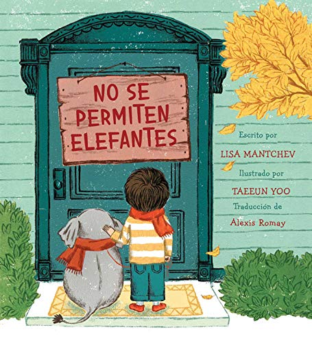 No se permiten elefantes (Strictly No Elephants) (Spanish Edition)