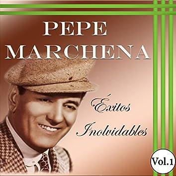 Pepe Marchena - Éxitos Inolvidables, Vol. 1