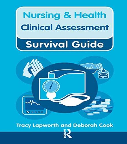 Nursing & Health Survival Guide: Clinical Assessment (Nursing and Health Survival Guides) (English Edition)