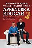 Aprender a educar 2: Casos prácticos para evitar el mal comportamiento y el fracaso escolar (Clave)
