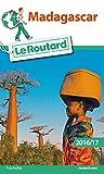 Guide du Routard Madagascar 2016 - Hachette Tourisme - 01/01/2016