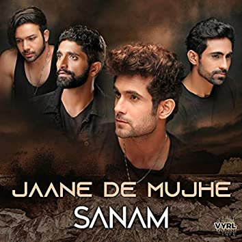 Jaane De Mujhe