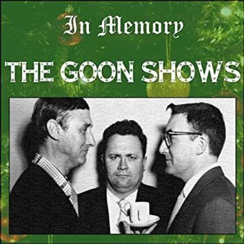 The Goon Shows - In Memory