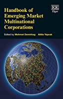 Handbook of Emerging Market Multinational Corporations (Research Handbooks in Business and Management series)