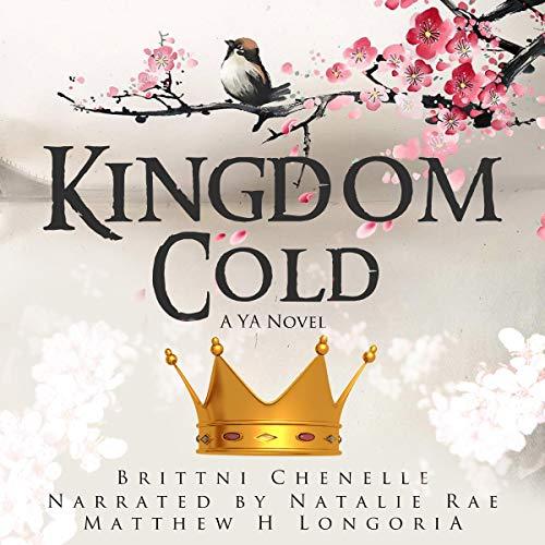 Kingdom Cold Audiobook By Brittni Chenelle cover art