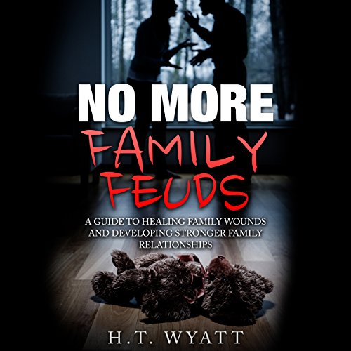 No More Family Feuds audiobook cover art