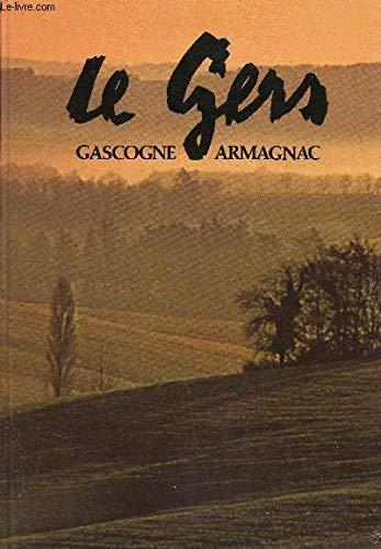 LE GERS GASCOGNE ARMAGNAC.