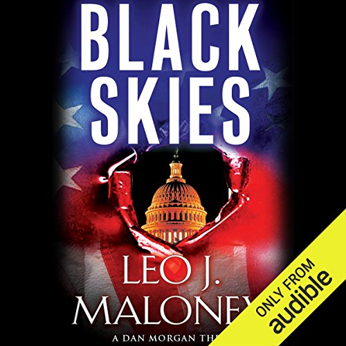 Black Skies                   By:                                                                                                                                 Leo J. Maloney                               Narrated by:                                                                                                                                 John Pruden                      Length: 9 hrs and 18 mins     143 ratings     Overall 4.3