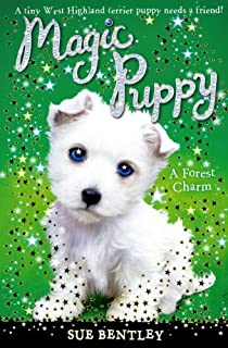 A Forest Charm (Magic Puppy) by Sue Bentley (2010-04-05)